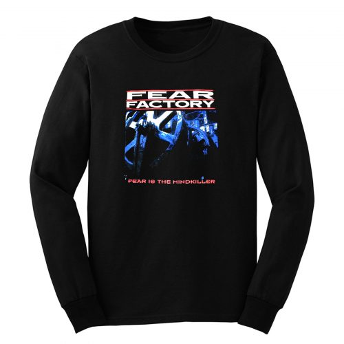 Fear Factory Fear Is The Mindkiller Long Sleeve