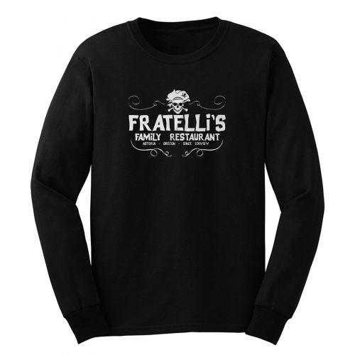Fratellis Family Restaurant 80s Film Inspired Never Say Die Long Sleeve