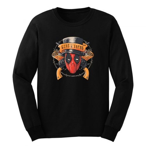 Guns And Tacos Funny Rock Dead Long Sleeve