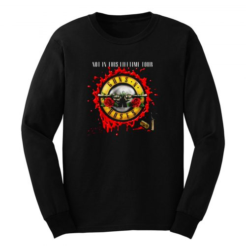 Guns N Roses Gnr Not In This Lifetime Long Sleeve
