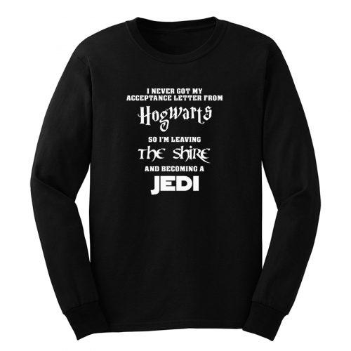 I Niemals Got Mein Annahme Brief Hogwarts Long Sleeve