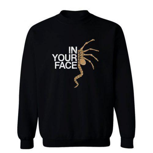 In Your Face Sweatshirt
