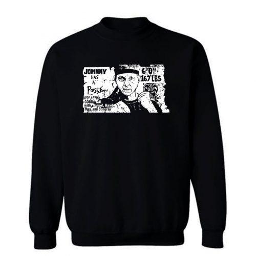 Johnny Has A Posse Sweatshirt