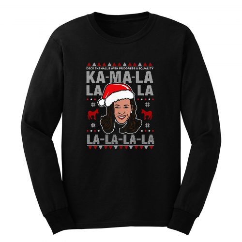 Kamala Harris Deck The Halls Ugly Christmas Long Sleeve