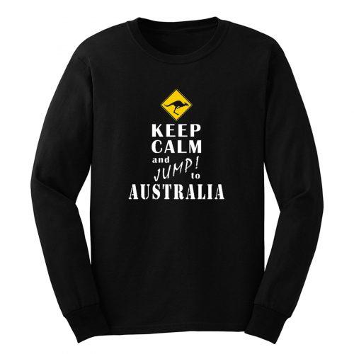 Keep Calm And Jump To Australia Long Sleeve