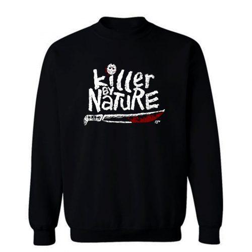 Killer By Nature Sweatshirt