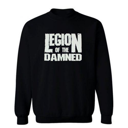 Legion Of The Damned Sweatshirt