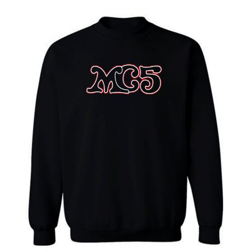 Mc5 70s American Rock Sweatshirt