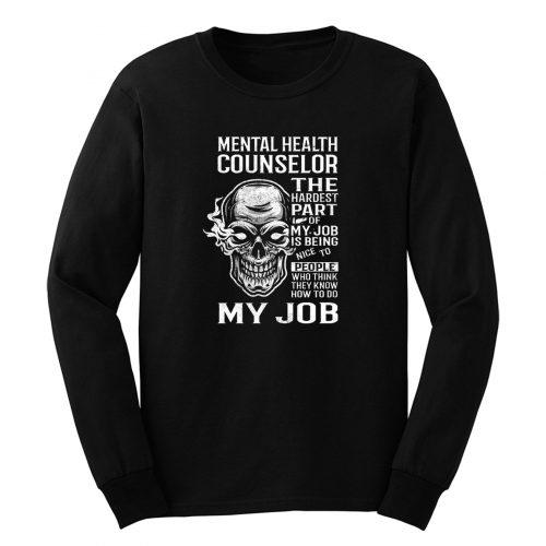 Mental Health Counselor Long Sleeve