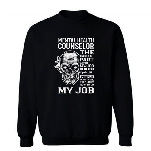 Mental Health Counselor Sweatshirt