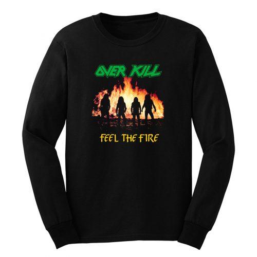 Overkill Feel The Fire 1985 Long Sleeve