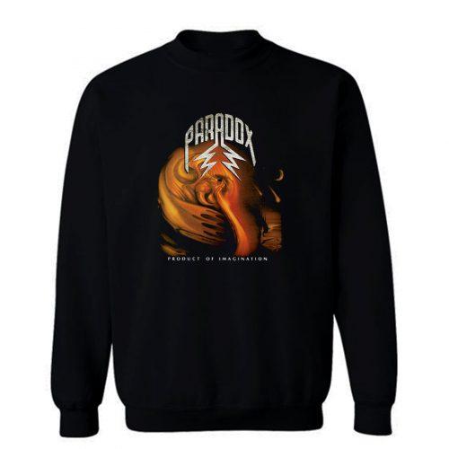 Paradox Product Of Imagination Sweatshirt