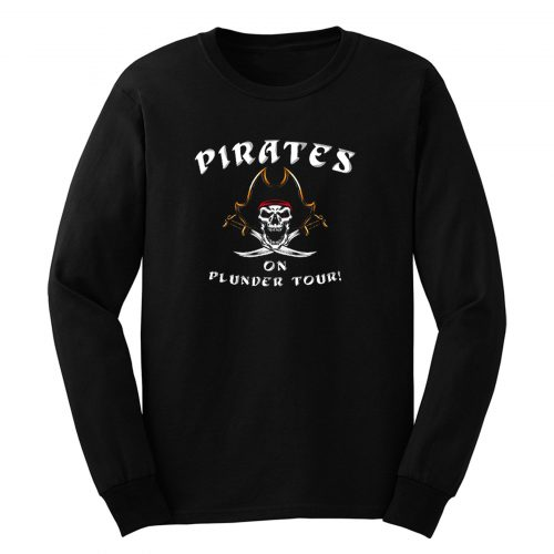 Pirates On Plunder Tour Long Sleeve