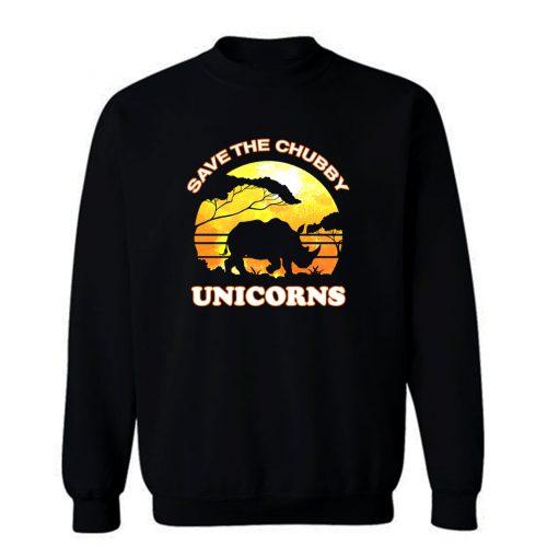 Save The Chubby Unicorns Sweatshirt