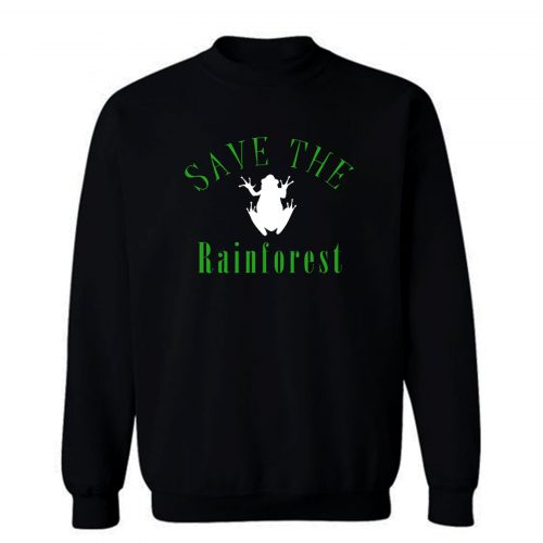 Save The Rainforest Frog Sweatshirt