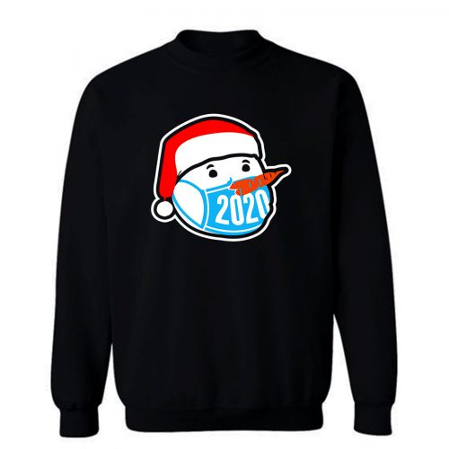 Snowman Wearing Face Mask Christmas 2020 Sweatshirt