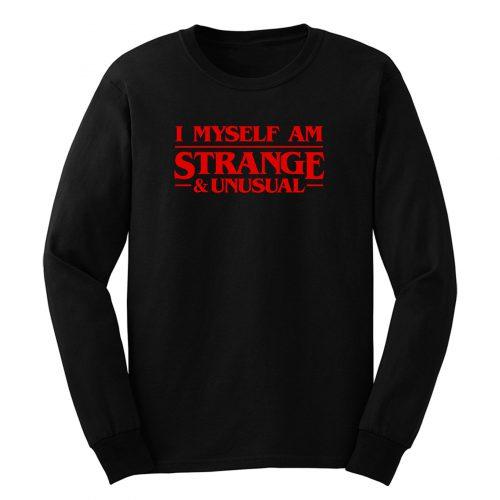 Stranger Than Usual Long Sleeve