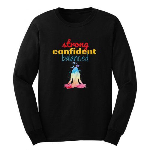 Strong Confident Balanced Long Sleeve