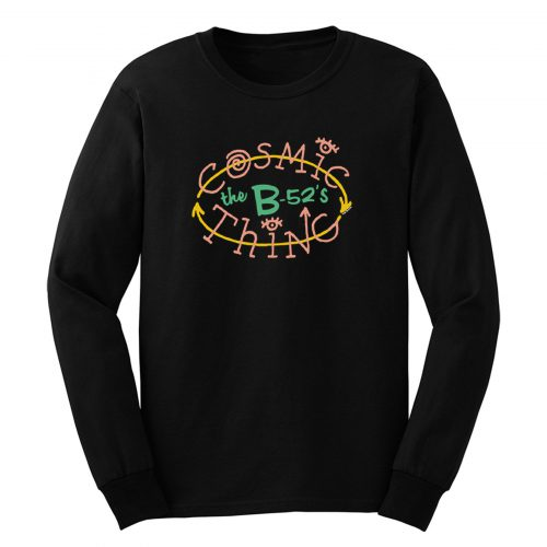The B 52s Cosmic Thing Long Sleeve