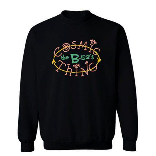 The B 52s Cosmic Thing Sweatshirt