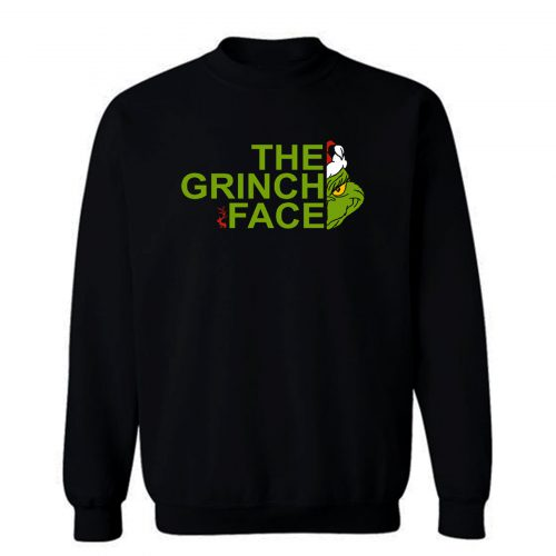 The Gr1nch Face Sweatshirt