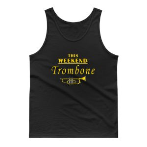 This Weekend Trombone Tank Top