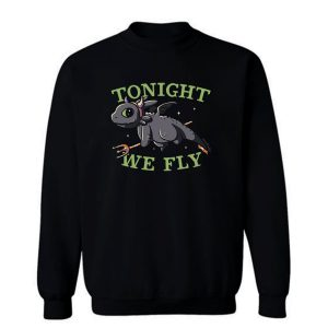 Tonight We Fly Funny Cute Spooky Sweatshirt