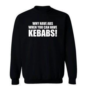 Wieso Haben Abs Wenn Sie Kann Doner Sweatshirt