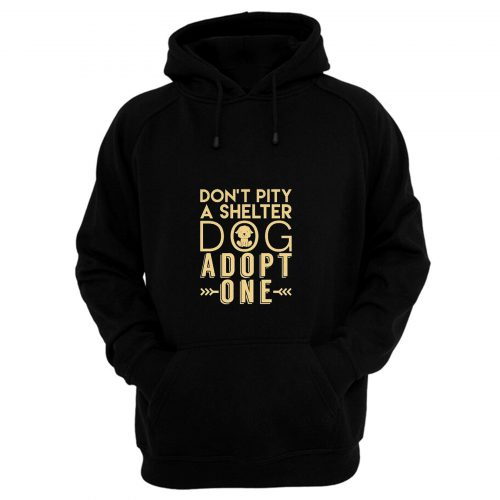 A Shelter Dog Hoodie