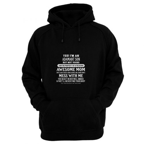 Adamant Son Property Of Mom Hoodie