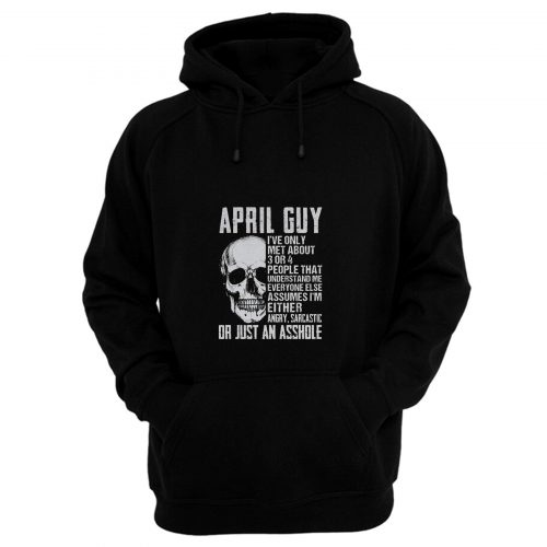 April Guy Ihve Only Met Aboutapril Guy Ihve Only Met About Hoodie