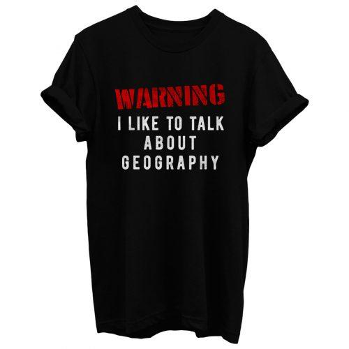 Geographer Teacher T Shirt