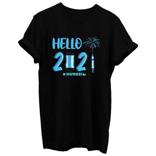 Hello 2021 Nurse Life T Shirt