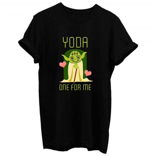 Valentines Day Star Wars Yoda One For Me Cute T Shirt
