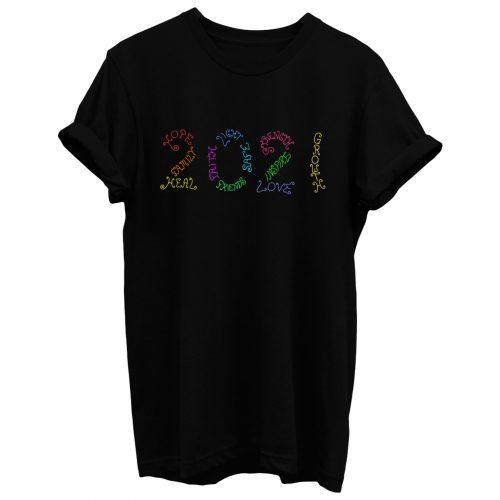 Year 2021 Rainbow Inspirational Words T Shirt