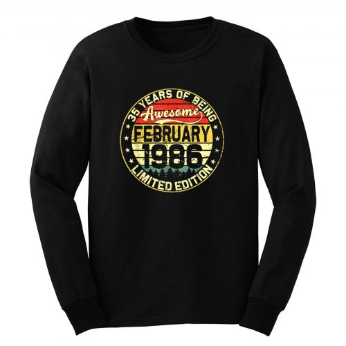 35th Birthday Gifts February 1986 35 Years Limited Edition Long Sleeve