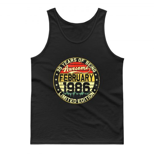 35th Birthday Gifts February 1986 35 Years Limited Edition Tank Top