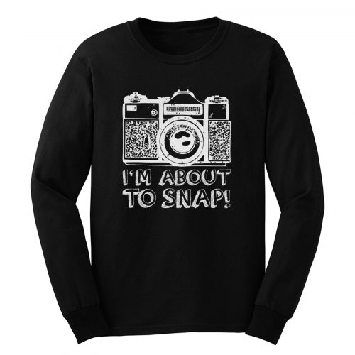 About To Snap Long Sleeve