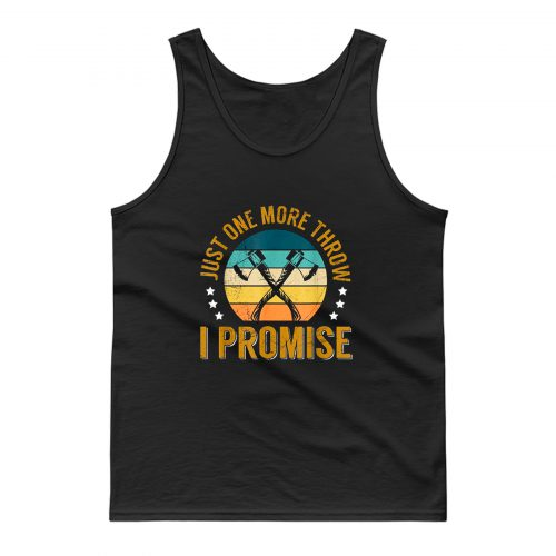 Axe Throwing Competition Quote For A Hatchet Thrower Tank Top