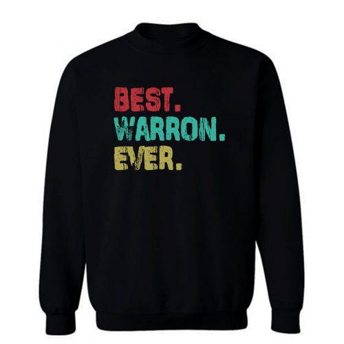 Best Name Ever Sweatshirt
