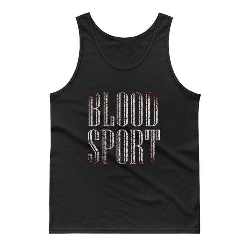 Blood Sport Tank Top