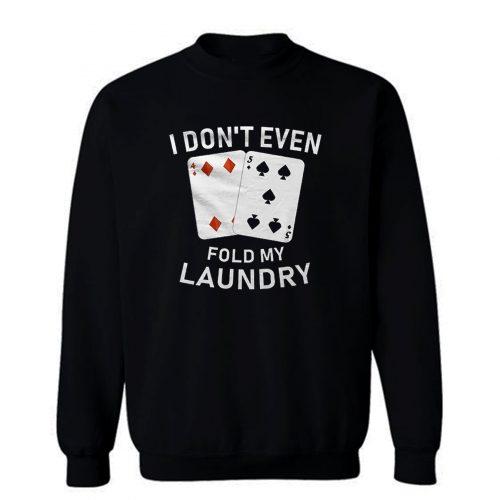 Card Player Sweatshirt