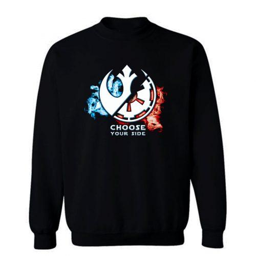 Choose Your Side Sweatshirt