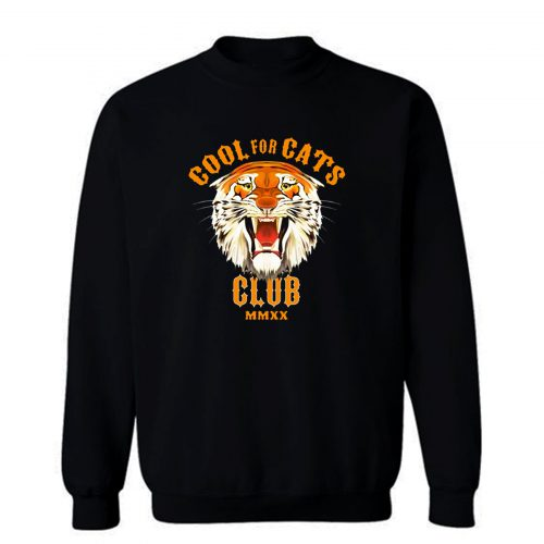 Cool For Cats Club Sweatshirt