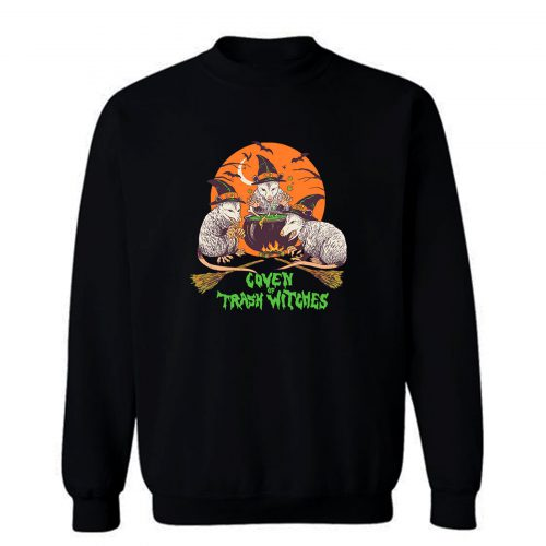 Coven Of Trash Witches Sweatshirt