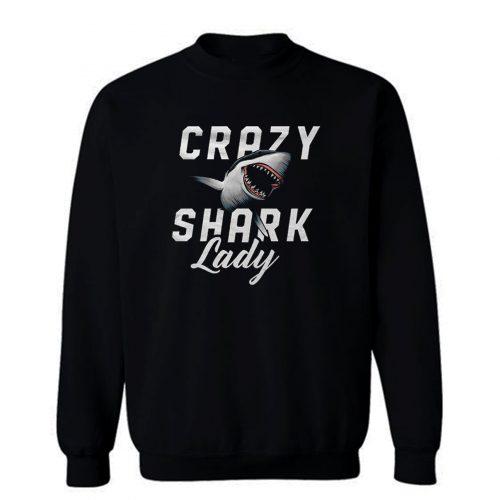Crazy Shark Lady Sweatshirt