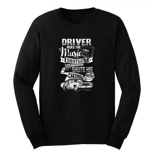 Driver Picks The Music Long Sleeve