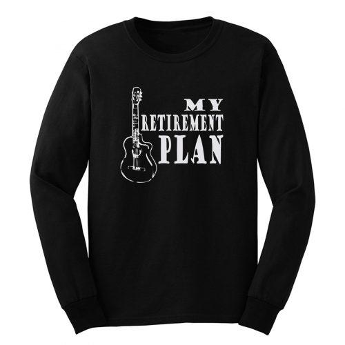 Guitar Retirement Music Long Sleeve