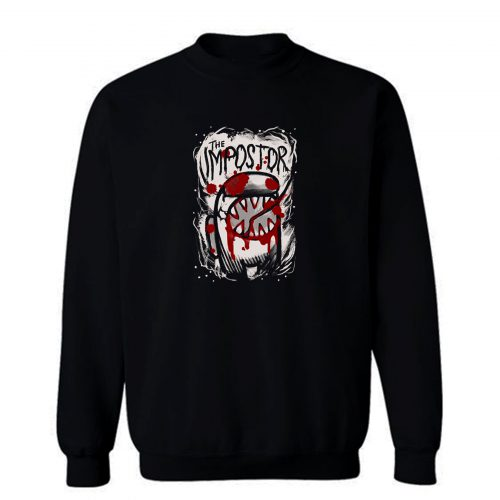 Horror Impostor Sweatshirt