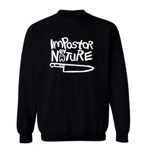 Impostor By Nature Sweatshirt